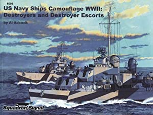 US Navy Ships Camouflage WWII: Destroyers and: Adcock, Al
