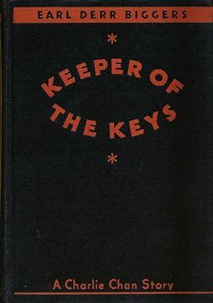 Keeper of the Keys; a Charlie Chan: Biggers, Earl Derr