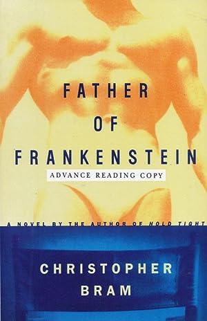 Father of Frankenstein: Bram, Christopher
