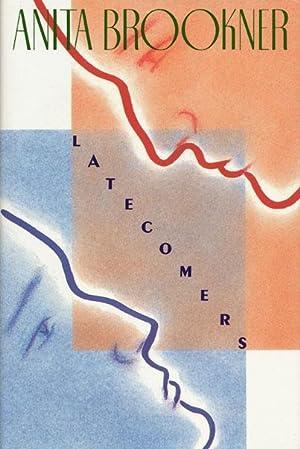 Latecomers: Brookner, Anita