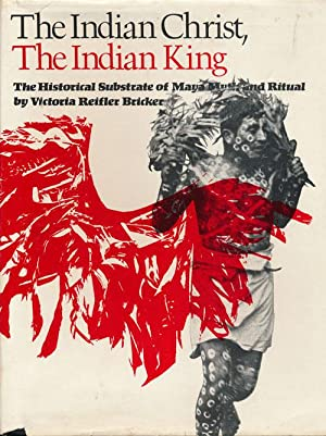 The Indian Christ, the Indian King The: Bricker, Victoria Reifler
