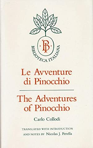 The Adventures of Pinocchio Story of a: Collodi, Carlo