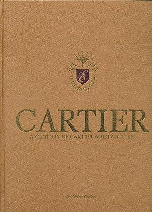 Cartier A Century of Cartier Wristwatches: Gordon, George