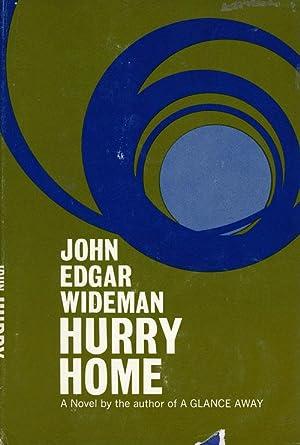 Hurry Home: Wideman, John Edgar