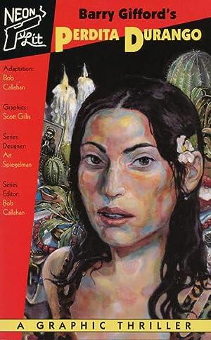 Barry Gifford's Perdita Durango A Graphic Thriller: Gifford, Barry; Callahan,