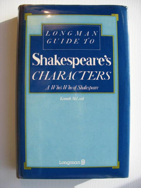 Longman Guide to Shakespeare's Characters: A