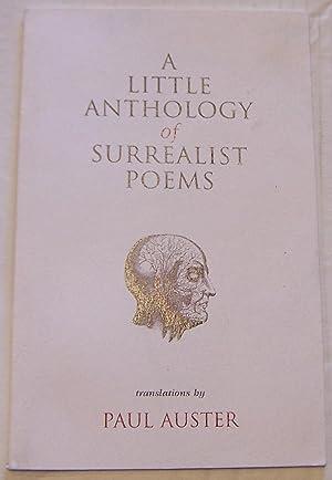 A Little Anthology of Surrealist Poems: Auster, Paul (trans)