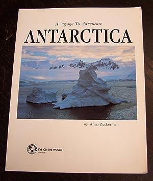 A Voyage to Adventure: Antarctica: Zuckerman, Anna