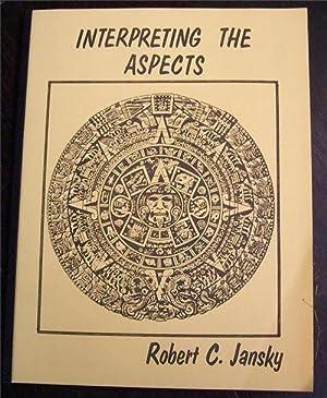 Interpreting the Aspects: Jansky, Robert Carl
