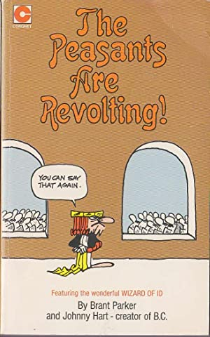 THE PEASANTS ARE REVOLTING!
