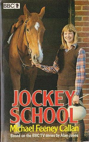 JOCKEY SCHOOL (BBC TV): Callan, Michael Feeney