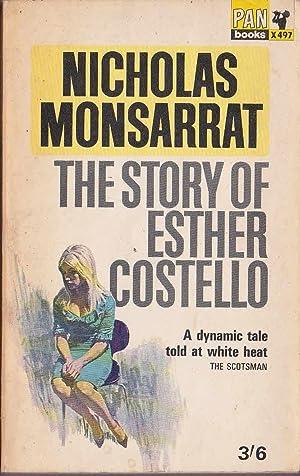 THE STORY OF ESTHER COSTELLO: Monsarrat, Nicholas