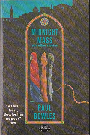 MIDNIGHT MASS and other stories: Bowles, Paul