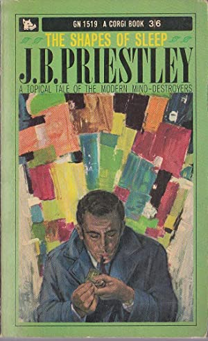 THE SHAPES OF SLEEP: Priestley, J.B.