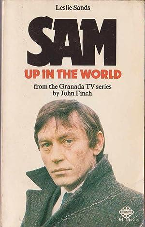 SAM: UP IN THE WORLD (Granada TV): Sands, Leslie