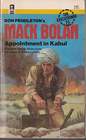 MACK BOLAN: APPOINTMENT IN KABUL: Pendleton, Don