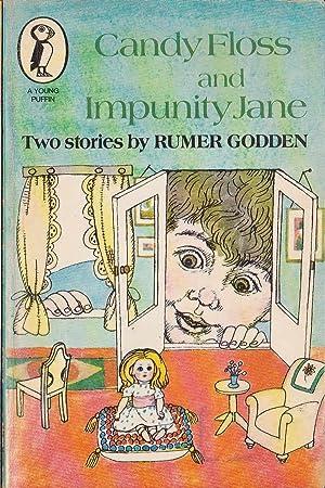 CANDY FLOSS and IMPUNITY JANE: Godden, Rumer