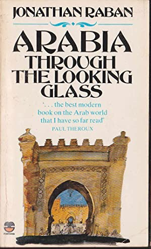 ARABIA THROUGH THE LOOKING GLASS