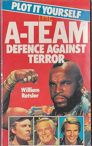 THE A-TEAM: DEFENCE AGAINST TERROR. Plot it: Rotsler, William