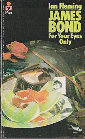 FOR YOUR EYES ONLY: Fleming, Ian