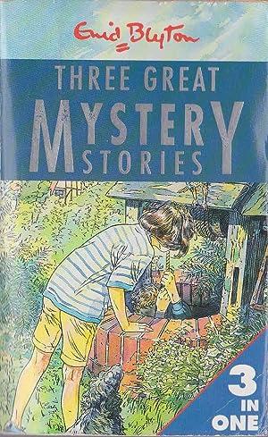 THREE GREAT MYSTERY STORIES: THE ROCKINGDOWN MYSTERY/: Blyton, Enid