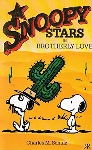SNOOPY STARS IN BROTHERLEY LOVE
