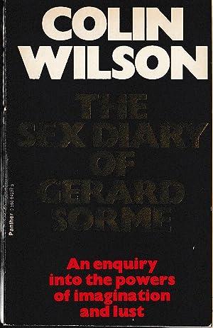 THE SEX DIARY OF GERARD SORME: Wilson, Colin