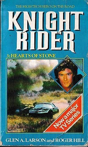 KNIGHT RIDER #3: HEARTS OF STONE: Larson, Glen A.
