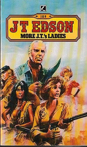 MORE J.T.'s LADIES: Edson, J.T.