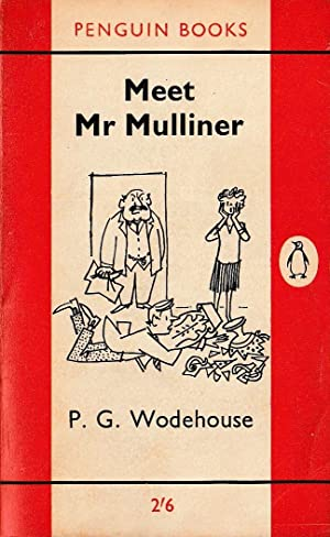 MEET MR MULLINER: Wodehouse, P.G.
