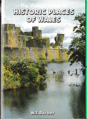 \ HISTORIC PLACES OF WALES, The Visitor's Guide to