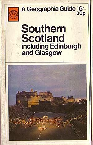 SOUTHERN SCOTLAND including Edinburgh and Glasgow