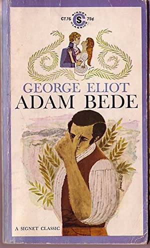 an analysis of george eliots adam bede The novels of george eliot (1866)  he finds in adam bede the following passage:  our deeds determine us, george eliot says somewhere in adam bede, .