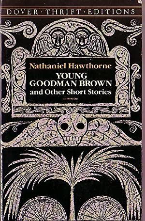 an analysis of young goodman brown a short story by nathaniel hawthorne Critical commentary related to young goodman brown  nancy bunge in  nathaniel hawthorne: a study of the short fiction (1993) comments on the theme .