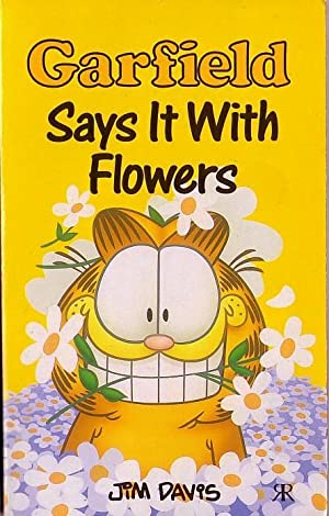 GARFIELD. Says It With Flowers