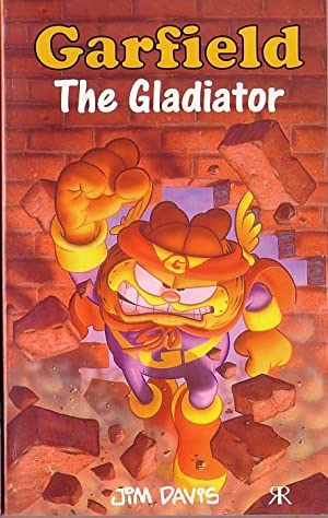 GARFIELD. The Gladiator