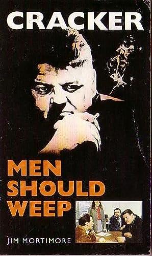 CRACKER: MEN SHOULD WEEP (Robbie Coltrane): Mortimore, Jim