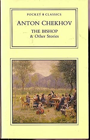 THE BISHOP Other Stories Chekhov Anton