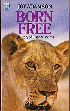 BORN FREE (Elsa the Lioness): Adamson, Joy