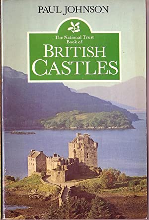 CASTLES, The National Trust Book of British