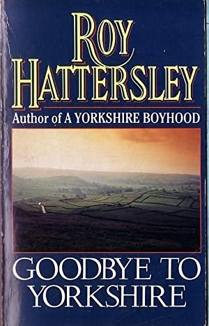 GOODBYE TO YORKSHIRE