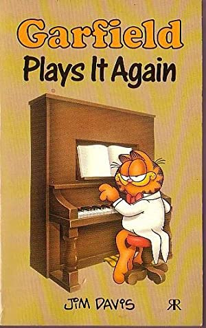 GARFIELD. Plays It Again