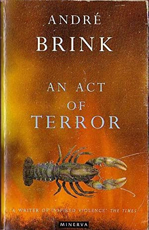 AN ACT OF TERROR: Brink, Andre