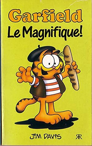 GARFIELD. Le Magnifique!: Davis, Jim