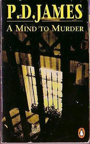 A MIND TO MURDER: James, P.D.