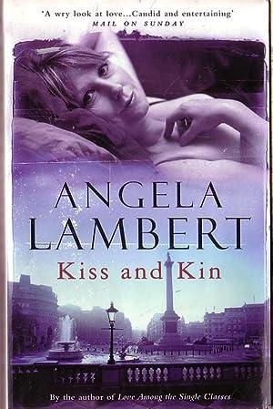KISS AND KIN: Lambert, Angela