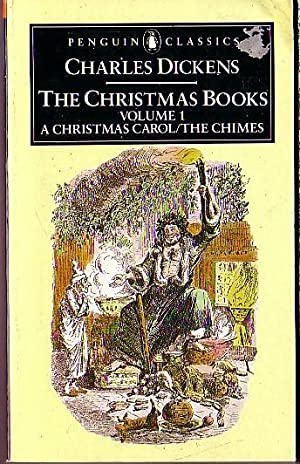 THE CHRISTMAS BOOKS (1): A CHRISTMAS CAROL/: Dickens, Charles