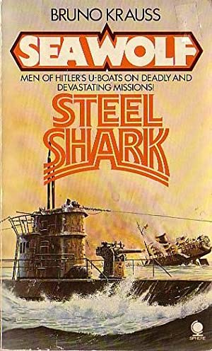 SEA WOLF: STEEL SHARK: Krauss, Bruno