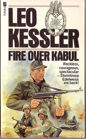 FIRE OVER KABUL: Kessler, Leo