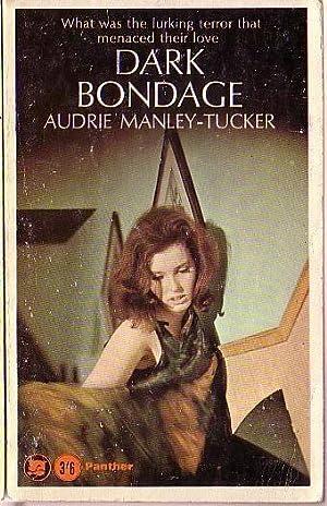 DARK BONDAGE: 2061 - Manley-Tucker, Audrie